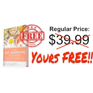 """The Fat-Burning Kitchen"" free deal."