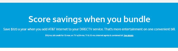 DirecTV offers good savings when combined with AT&T internet.